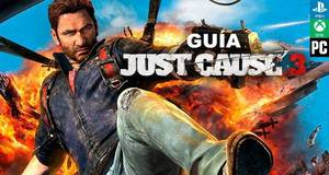 Gu�a Just Cause 3