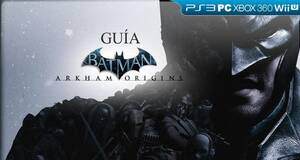 Gu�a Batman Arkham Origins