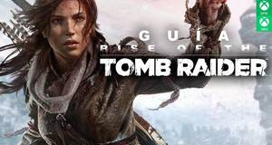 Gu�a Rise of the Tomb Raider