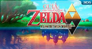 Gu�a The Legend of Zelda: A Link Between Worlds