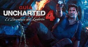 Gu�a Uncharted 4: El Desenlace del Ladr�n