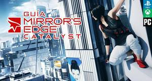 Gu�a Mirror's Edge Catalyst