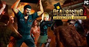Dead Rising 3 Apocalypse Edition para PC