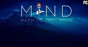 Mind: Path to Thalamus para PC