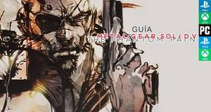 Gu�a Metal Gear Solid V: The Phantom Pain