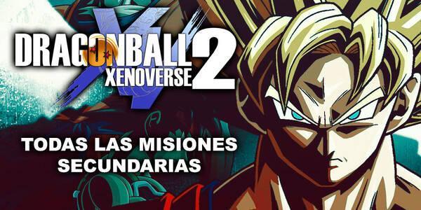 Todas las misiones secundarias de Dragon Ball Xenoverse 2 y cómo superarlas