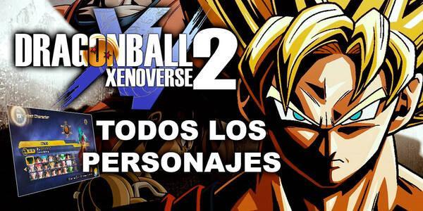Todos los personajes de Dragon Ball Xenoverse 2 y cómo conseguirlos