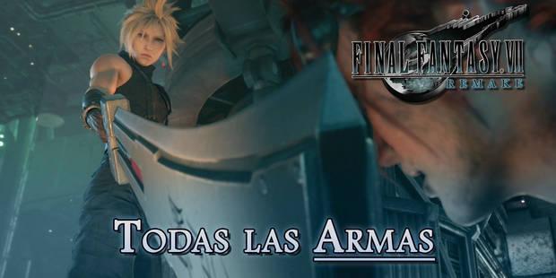 TODAS las armas de Final Fantasy VII Remake y cómo conseguirlas