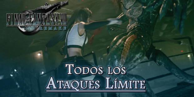 Final Fantasy VII Remake: TODOS los Límites y cómo conseguirlos