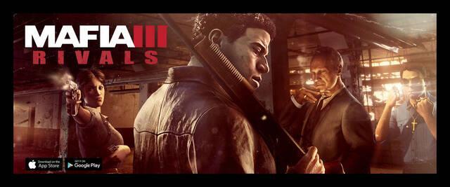 Mafia III: Rivals, el juego para m�viles de la franquicia m�s criminal, llegar� el 7 de octubre