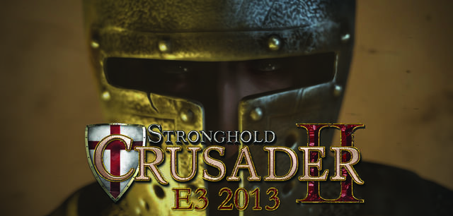 Stronghold Crusader 2 estar� en el E3