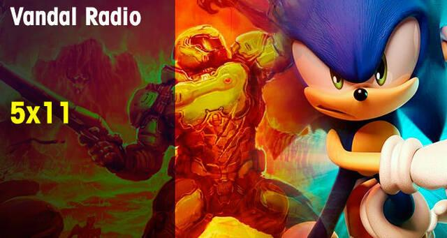 Vandal Radio 5x11 - Sonic Forces, Need for Speed Payback, DOOM en Switch