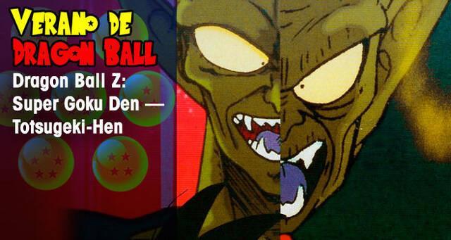 Verano de Dragon Ball: Dragon Ball Z: Super Gokuden - Totsugeki-Hen