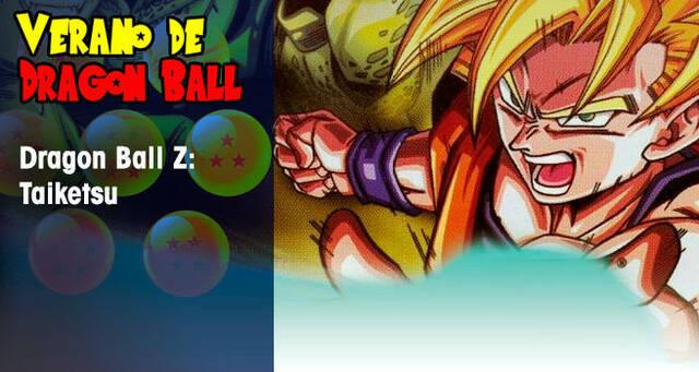 Verano de Dragon Ball: Dragon Ball Z Taiketsu