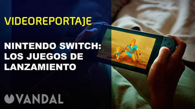 Vandal TV: Los juegos de lanzamiento de Nintendo Switch