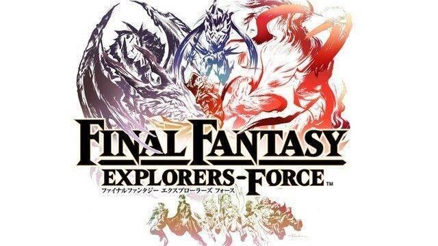 Anunciado Final Fantasy Explorers-Force para iOS y Android