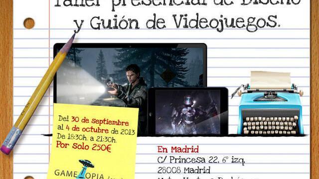 El 'Taller Presencial de Diseño y Guión de Videojuegos' comienza el día 30 en Madrid