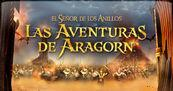 Avance El Seor de los Anillos: Las aventuras de Aragorn