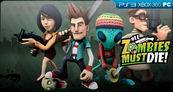 All Zombies Must Die! XBLA