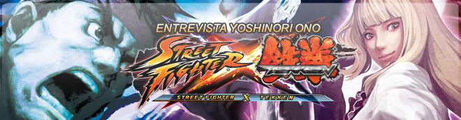 Yoshinori Ono y Street Fighter x Tekken