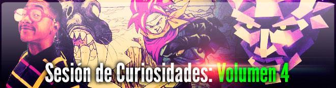 Sesión de Curiosidades: Volumen 4