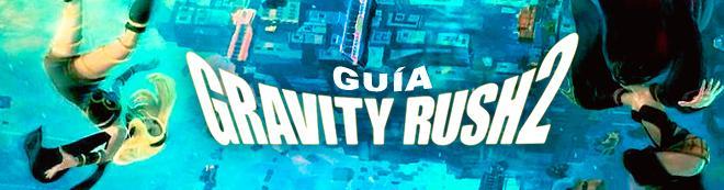 Guía Gravity Rush 2