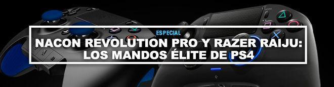 Nacon Revolution Pro y Razer Raiju: los mandos élite de PS4