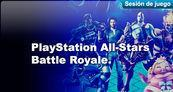 Sesi�n de juego PlayStation All-Stars Battle Royale