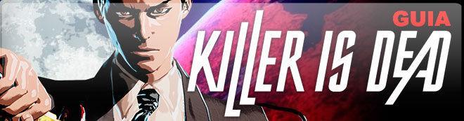 Guía Killer is Dead