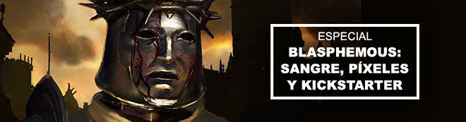 Blasphemous: Sangre, píxeles y Kickstarter