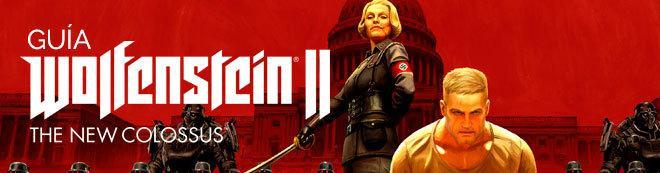 Guía Wolfenstein II: The New Colossus, trucos y consejos