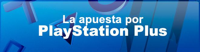 La apuesta por PlayStation Plus