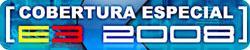 Cobertura E3 2008