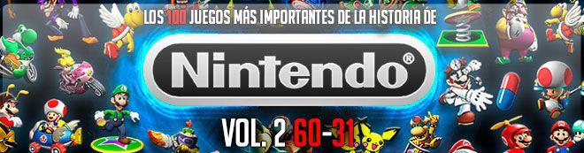 Los 100 juegos más importantes de la historia de Nintendo Vol. 2 (60-31)