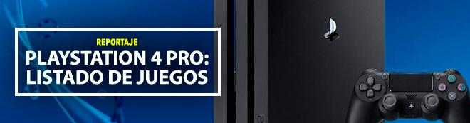 Listado de juegos compatibles con PS4 Pro y sus mejoras gráficas