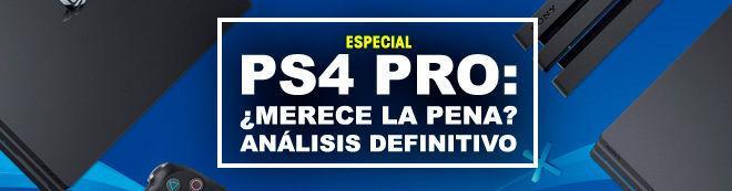 PS4 Pro: ¿Merece la pena? Análisis definitivo