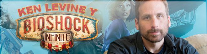 Ken Levine y Bioshock Infinite