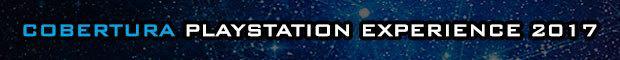 Cobertura PlayStation Experience 2017