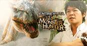 Entrevista Ryozo Tsujimoto y Monster Hunter