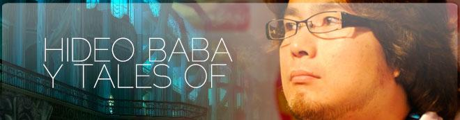 Hideo Baba y Tales Of