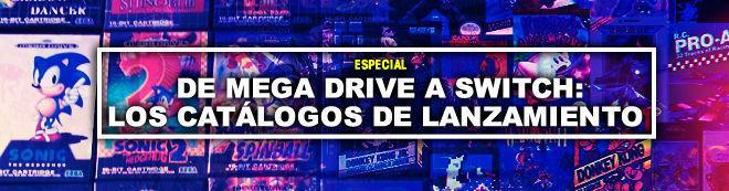 De Mega Drive a Switch: Los catálogos de lanzamiento