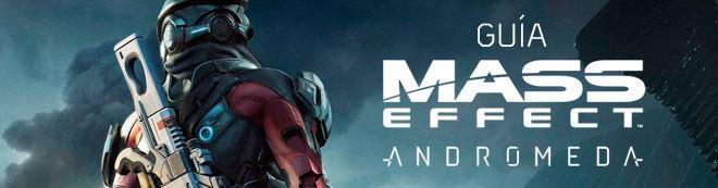 Guía Mass Effect: Andromeda, trucos y consejos