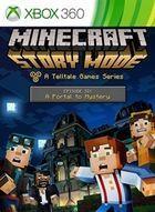 Carátula Minecraft: Story Mode - Episode 6: A Portal To Mystery XBLA para Xbox 360