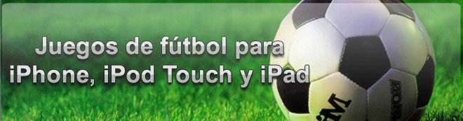 Juegos de f�tbol en el iPhone, iPad y iPod Touch