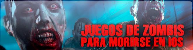 Juegos de zombis para morirse en iOS