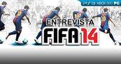 Entrevista FIFA 14