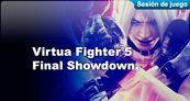 Sesi�n de juego Virtua Fighter 5 Final Showdown PSN