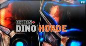 An�lisis de Orion: Dino Horde para PC