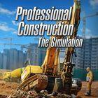 Carátula Professional Construction - The Simulation para PlayStation 4