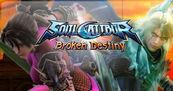 Avance SoulCalibur: Broken Destiny